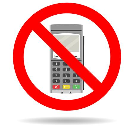 Ban credit card payment. Forbid transaction finance with terminal card. Vector illustration Иллюстрация