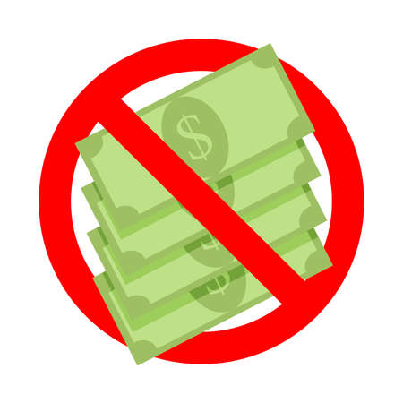 Prohibition cash money, no corruption, label warning forbidden cash dollar, not banknotes forbid and banned bribe protect finance, financial rule badge. Vector no usd exchange icon illustration Ilustração