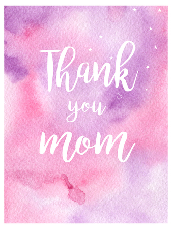 Greeting watercolor card. Mother's day.Thank you mom.Colorful hand drawn background with pink and violet colors.