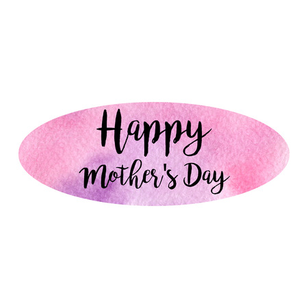 Greeting watercolor card. Happy Mothers Day. Colorful hand drawn background with pink and violet colors and black letters.