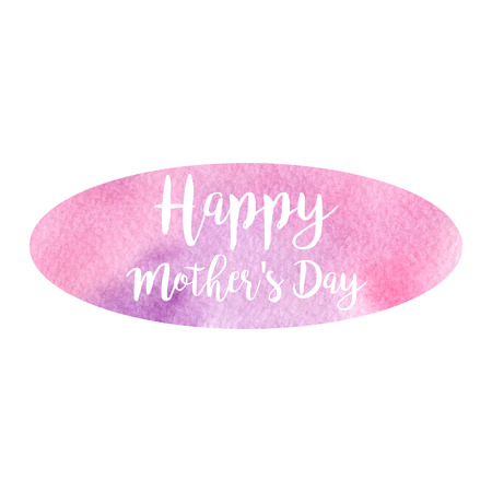 Greeting watercolor card. Happy Mothers Day. Colorful hand drawn background with pink and violet colors and white letters.