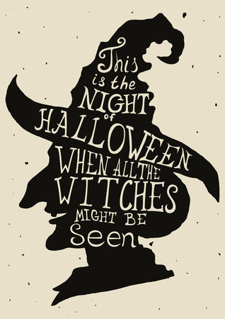 Halloween grungy card with witch in hat and quote.