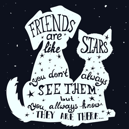 friends together: Cat and dog friends grungy card for Friendship Day with quote.