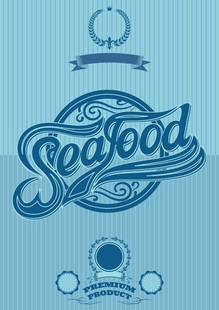 seafood background: retro poster with the ornatent inscription seafood