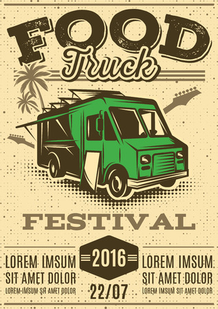 festival: retro poster for invitations on street food festival with food truck on the background