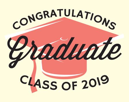 Graduation vector Class of 2019 Congrats grad Congratulations Graduate. Illustration