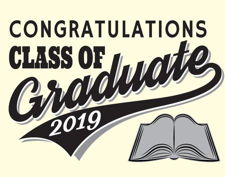 Graduation vector Class of 2019 Congrats grad Congratulations Graduate. Stock Illustratie