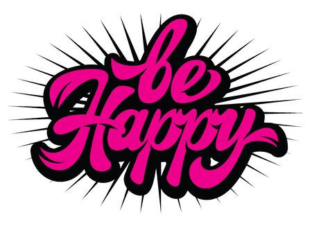 Vector illustration with calligraphic inscription call to be happy. Çizim
