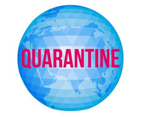 Vector illustration with blue planet and warning inscription Quarantine.