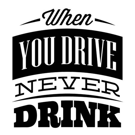 Vector monochrome illustration with quote in retro style for drivers.