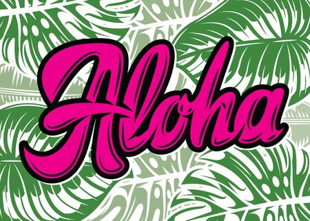 Calligraphic inscription Aloha. Vector color illustration. Green background.