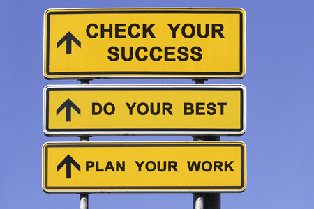 three yellow signs with arrows  showing the way to best practice, starting with plan your work, do your best and check your success photo