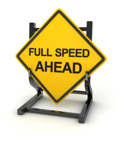 Road sign - full speed ahead , This is a computer generated and 3d rendered picture. Stock Photo