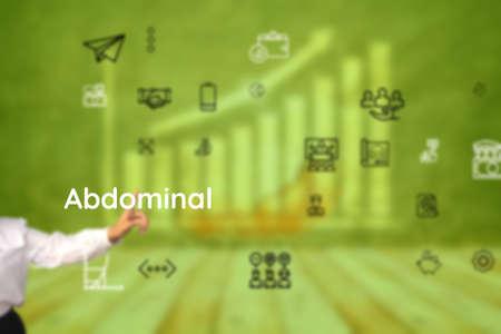 Abdominal constitute to mouth, womb, ventripotent, tuchus, hindquarters, fontanelle, stomachache