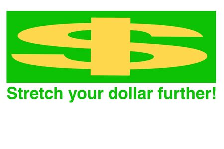 signsymbol $tretch your dollar further