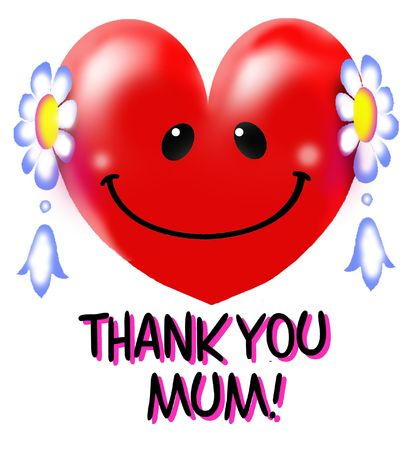 greatest: Thank you MUM, youre the greatest!