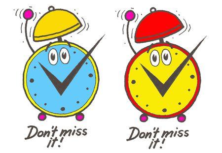 Alarm clocks. Dont miss it!