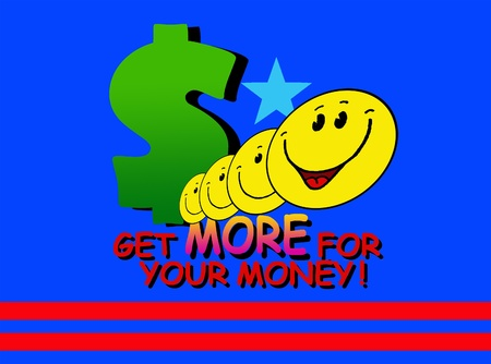 Get more for your Dollar! photo