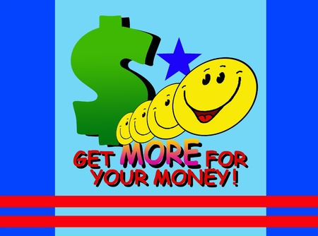 Get more for your money! Stock Photo
