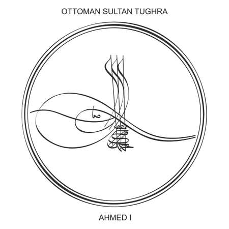 Tughra a signature of Ottoman Sultan Ahmed the first
