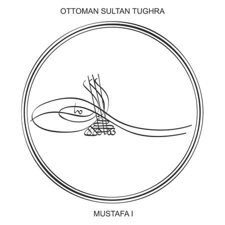 Tughra a signature of Ottoman Sultan Mustafa the first Ilustração