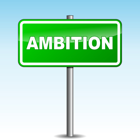 ambition: Vector illustration of green ambition signpost on sky background