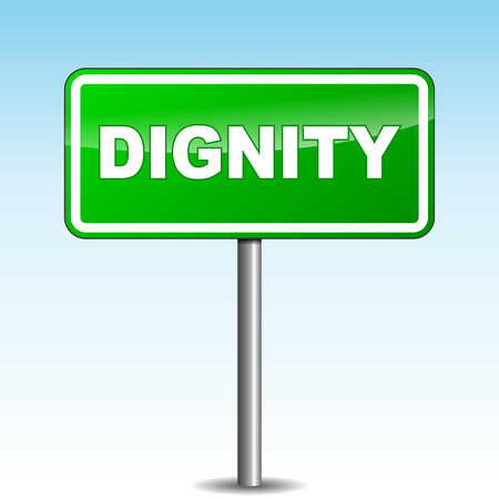 dignity: Vector illustration of green dignity signpost on sky background