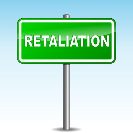 retaliation: Vector illustration of retaliation green signpost on sky background