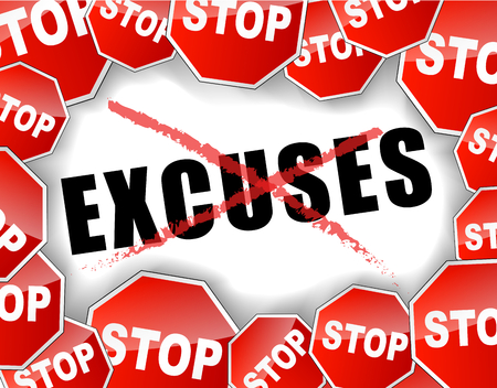 Vector illustration of stop excuses concept background