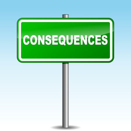 consequence: Vector illustration of consequences signpost on sky background