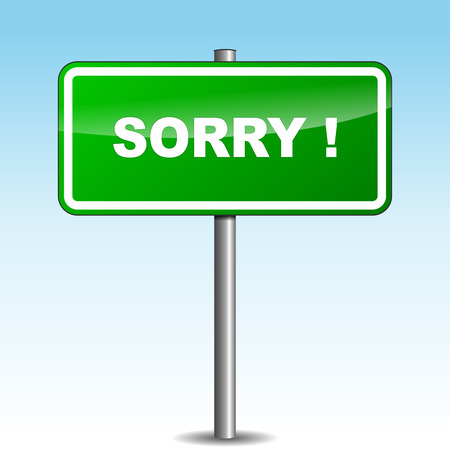 reconciliation: Vector illustration of sorry signpost on sky background