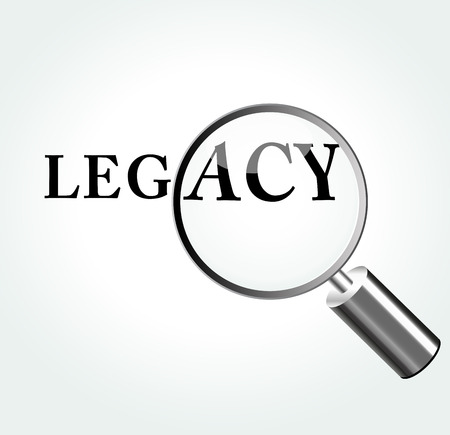legacy: Vector illustration of legacy concept with magnifying