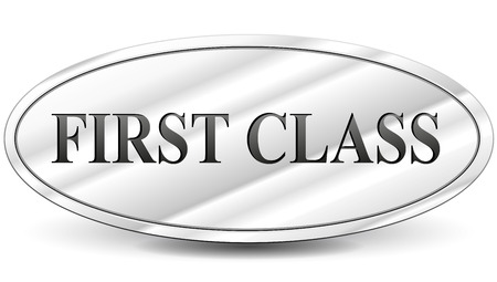 first class: Vector illustration of first class metal sign Illustration