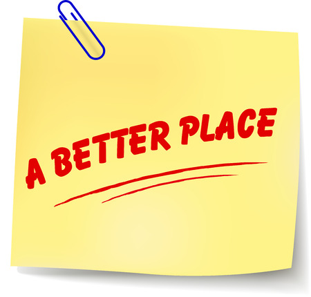 better: Vector illustration of a better place paper message on white background