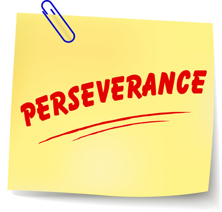 perseverance: Vector illustration of perseverance paper message on white background