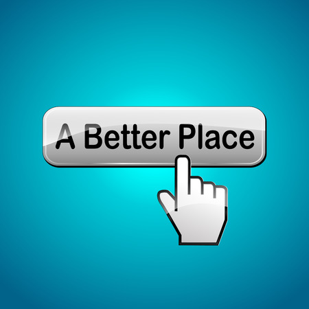 Vector illustration of better place web button concept Vector
