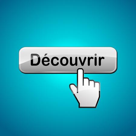 descubrir: Traducci�n al franc�s para Discover concepto bot�n web Vectores