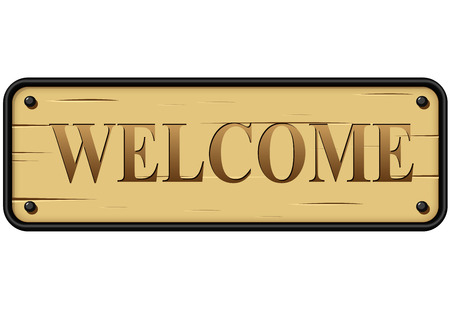 metal sign: Vector illustration of welcome wood and metal sign