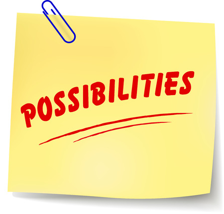 possibilities: Vector illustration of possibilities paper message on white background