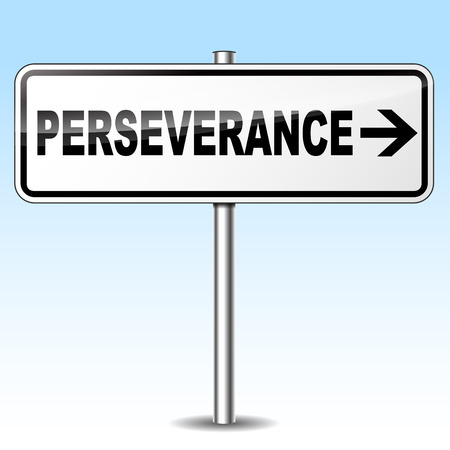 perseverance: Vector illustration of perseverance design sign on white background