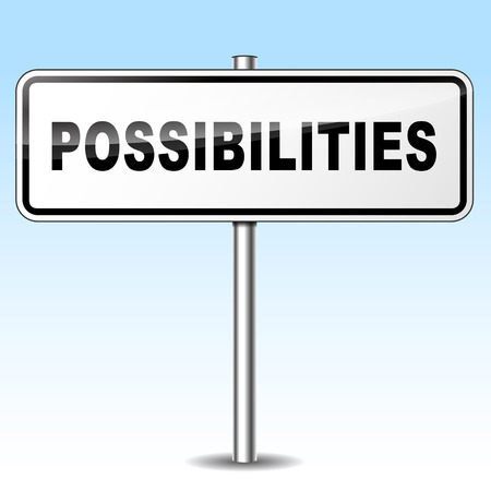 possibilities: Illustration of possibilities sign on sky background