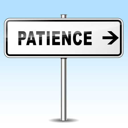 patience: illustration of patience sign on sky background Illustration