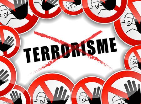 terrorism: french translation for stop terrorism abstract illustration Illustration