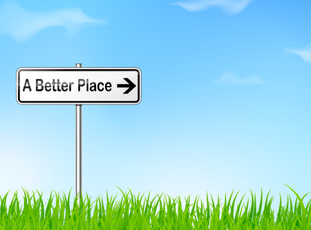 better: illustration of better place sign on nature background