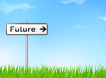 future sign: illustration of future sign on nature background