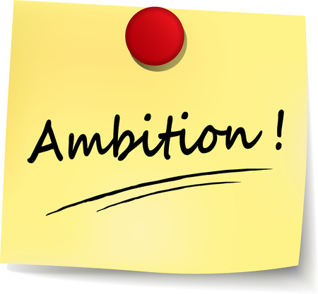 ambition: illustration of ambition yellow note on white background