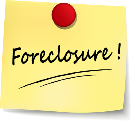 foreclosure: illustration of foreclosure yellow note on white background
