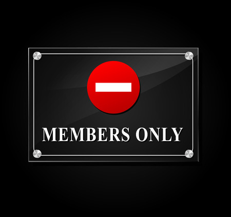 closed community: illustration of members only sign on black background