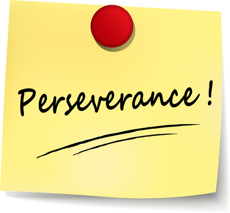 perseverance: illustration of perseverance yellow note on white background
