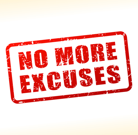 Illustration of no more excuses text buffered on white background Vector Illustration